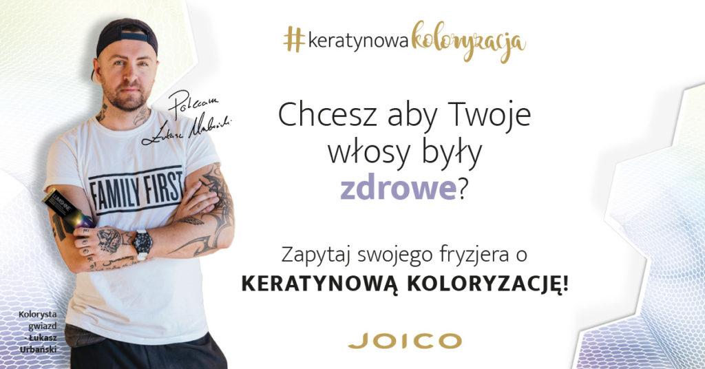 JOICO Keratynowa koloryzacja Łukasz Urbański